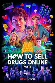 How to Sell Drugs Online (Fast) วัยลองของ ซีซั่น 2