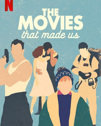 The-Movies-That-Made-Us